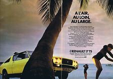 PUBLICITE ADVERTISING 114 1977 RENAULT 17 TS   (2 pages)