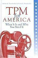 TPM for America: What It Is and Why You Need It