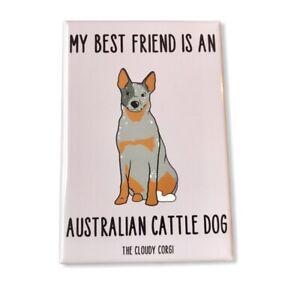 Australian Cattle Dog Magnet Handmade Best Friend Cartoon Pet Art Gift and Decor