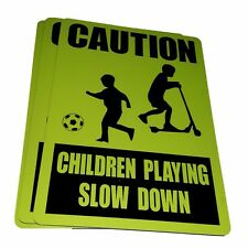 CAUTION CHILDREN PLAYING SLOW DOWN sign Aluminium outdoor 315mm x 220mm