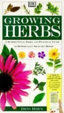 Growing Herbs : A Superb Visual Index and Practical Guide to 60 Specialty...
