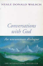 Conversations with God, Book 1: An Uncommon Dialogue, Donald Walsch, Neale, New