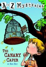 The Canary Caper [A to Z Mysteries] [ Ron Roy ] Used - Good