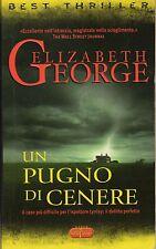 ELIZABETH GEORGE - UN PUGNO DI CENERE