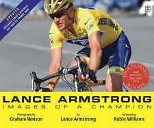 Lance Armstrong: Images of a Champion, Lance Armstrong