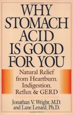 Why Stomach Acid Is Good for You: Natural Relief f