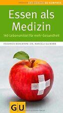Essen als Medizin: 140 Lebensmittel für mehr Gesund...   Buch   Zustand sehr gut