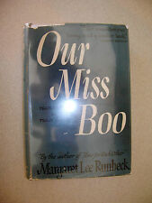 Our Miss Boo by Margaret Lee Runbeck 1943 HC w/ DJ Illustrated Darling!
