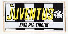 Stickers adesivo scudetto Badge - JUVENTUS NATA PER VINCERE