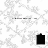 The Bled - Pass the Flask (2007)  CD  *Bonus Tracks*  NEW  SPEEDYPOST