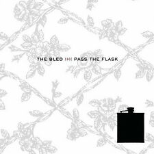 The Bled - Pass the Flask (2007)  CD  NEW  SPEEDYPOST