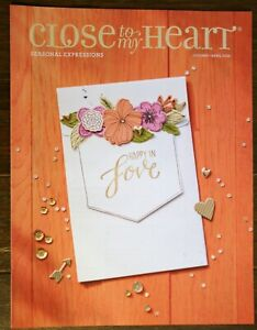 Close To My Heart 2016 SEASONAL EXPRESSIONS IDEA BOOK & CATALOG New Jan-April