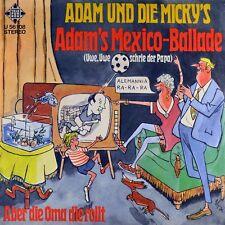 "7"" ADAM & DIE MICKY'S Adams Mexico-Ballade Uwe Seeler Fußball WM 1970 TELEFUNKEN"