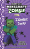 Zombie Zack-Diary Of A Minecraft Zomb-Bk04 (US IMPORT) BOOK NEW