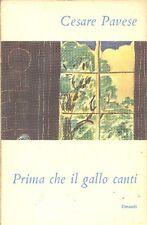 PAVESE Cesare, Prima che il gallo canti. Einaudi, I Coralli, 1953
