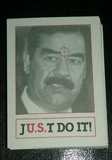 Saddam Hussein J.U.S.T Do It ! Card Iraq