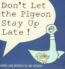 Don't Let the Pigeon Stay Up Late! by Mo Willems (Hardback, 2006)