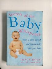 The Secrets Of The Baby Whisperer Tracy Hogg