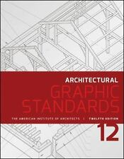 Ramsey/Sleeper Architectural Graphic Standards: Architectural Graphic Standards