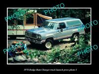 OLD POSTCARD SIZE PHOTO OF 1978 DODGE RAM CHARGER MODEL LAUNCH PRESS PHOTO 2