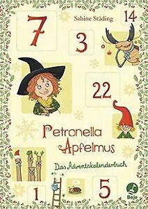 Petronella Apfelmus - Das Adventskalenderbuch von... | Buch | Zustand akzeptabel