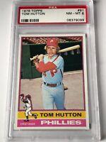 Tom Hutton 1976 Topps Baseball Card #91 PSA Graded NM-MT 8 Phillies