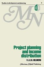 Project Planning and Income Distribution 9 by F. L. C. H. Helmers (2011,...