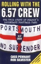 Rolling with the 6.57 Crew by Cass Pennant - Portsmouth FC - New Paperback Book