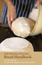 NEW The River Cottage Bread Handbook by Daniel Stevens