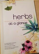 Herbs At a Glance : A Quick Guide to Herbal Supplements