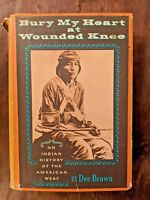 BURY MY HEART AT WOUNDED KNEE Dee Brown 1st Edition 2nd Printing HCDJ