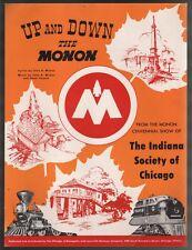 Up and Down the Monon 1947 Monon Centennial Show of Indiana Society of Chicago