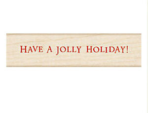 """HERO ARTS """"HAVE A JOLLY HOLIDAY"""" RUBBER STAMP"""