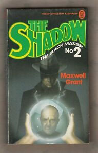 MAXWELL GRANT  =  THE BLACK MASTER  =  {1st NEL UK P/B 1976}  =  THE SHADOW #2 =