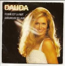 DALIDA 45 tours Single FEMME EST LA NUIT 45728 F Reduit