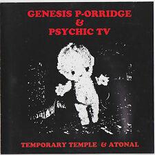 GENESIS P-ORRIDGE & PSYCHIC TV..TEMPORARY TEMPLE & ATONAL..1993 CD ALBUM