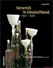 Fachbuch Keramik in Deutschland 1955 bis 1990 1A FOTOS, viele bekannte Keramiker