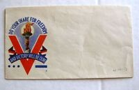 1940s WWII Cachet Envelope Do Your Share For Freedom Victory Will Be Ours
