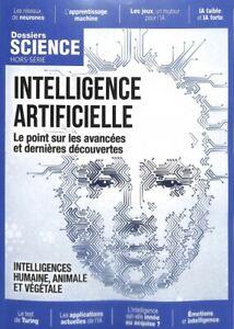 Dossiers Science HS N°4 - Intelligence Artificielle