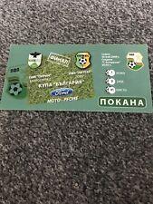 Bulgarian FA Cup Final 2009 Pirin Blagoevgrad V Litex Lovech Used Ticket