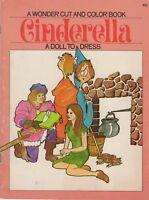 1971 A WONDER CUT AND COLOR BOOK ~ CINDERELLA ~ A PAPER DOLL TO DRESS