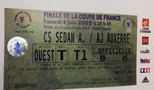 used ticket CS SEDAN - AJ AUXERRE 04.06.2005 Final France Cup