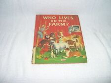 Vintage Antique 1949 Wonder Books WHO LIVES ON THE FARM? Hard Cover Childs Book