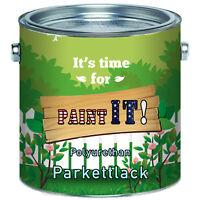 Paint IT langfristiger Parkettlack Treppenlack farblos klar Parkettöl Dielenlack