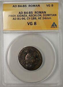 84-85 AD Roman Prov Judea Ascalon Domitian CY-188 Bronze Ancient Coin ANACS VG 8