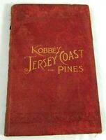 Kobbe's Jersey Coast and Pines Gustav Kobbe 1889 1st Edition Maps Illustrations