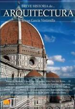Breve Historia de la Arquitectura by Teresa García Vintimilla (2016, Paperback)
