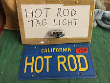 HOT ROD LICENSE PLATE LIGHT (AKA TAG LIGHT) 1928/1934 FORD /CHEVY ETC.