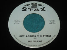 1962 Original THE DEL RIOS Just Across The Street CLASSIC Doo Wop on Stax NM