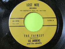 "LEE ANDREWS AND THE HEARTS MUCH TOO MUCH - THE FAIREST  45 7"" OLDIES"